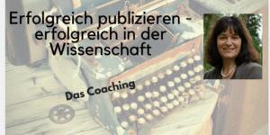 Erfolgreich Publizieren - erfolgreich in der Wissenschaft Barbara Budrich