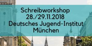 Schreibworkshop DJI - Deutsches Jugend-Institut München