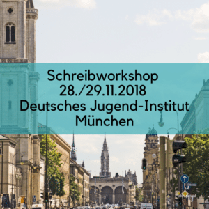 Schreibworkshop DJI - Deutsches Jugend-Institut München