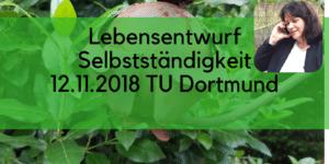 Vortrag von Barbara Budrich FRAUEN unternehmen - Lebensentwurf Selbstständigkeit TU Dortmund