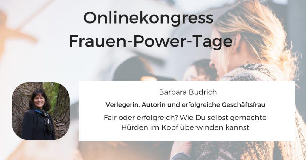 Frauen-Power-Tage Barbara Budrich Fair oder erfolgreich