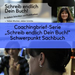 Schreib endlich Dein Buch! Coachingbrief-Serie