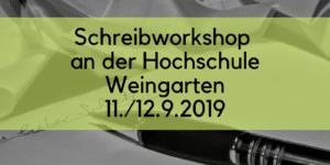 Schreibworkshop Weingarten 2019 09